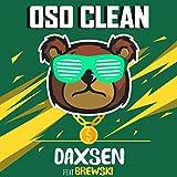 Oso Clean (feat. Brewski) [Explicit] (Radio Edit)
