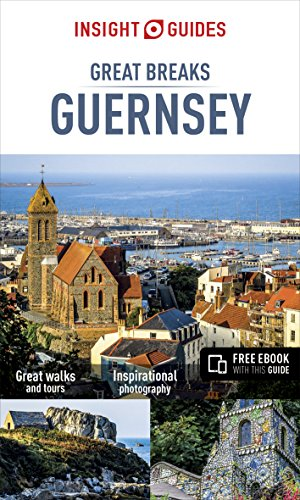 Insight Guides Great Breaks Guernsey (Insight Great Breaks Guides)