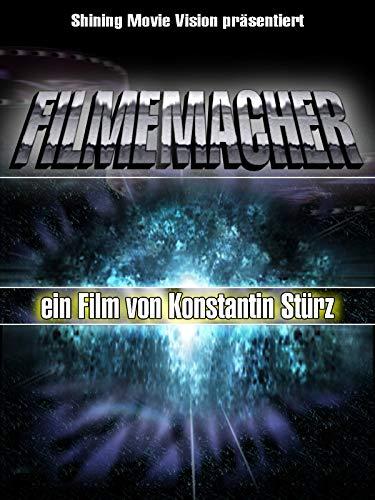 Filmemacher - Schöpfer Neuer Welten