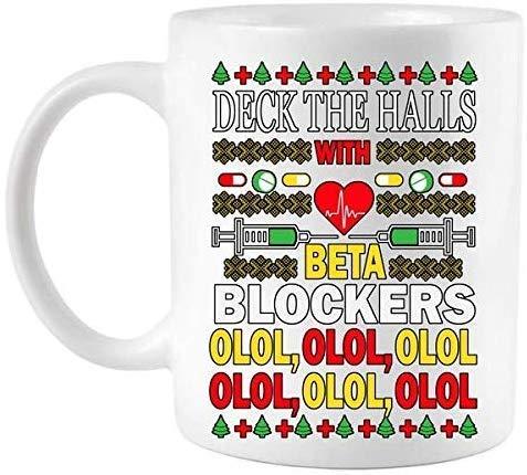 N\A Deck die Hallen mit Beta-Blockern Olol Kaffeetasse