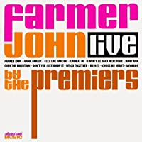 Farmer John Live by The Premiers (2003-02-15)