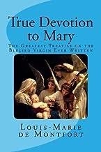 True Devotion to Mary by St. Louis-Marie Grignion de Montfort (2013-03-11)