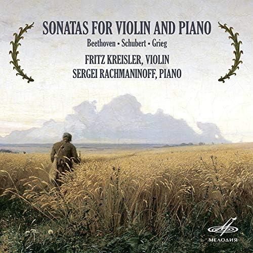 Fritz Kreisler Sergei Rachmaninoff