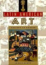 Latin American Art: Ancient to Modern