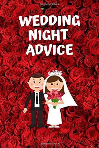 Wedding Night Advice: Wedding Planner Funny Joke Bachelor Bachelorette Party Gift Bride Groom - Blank 9x6 Inch Journal Notebook