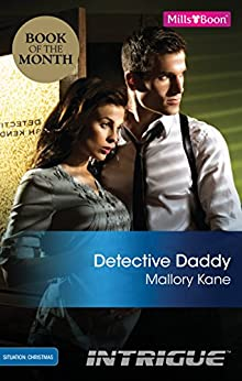 Detective Daddy (Situation: Christmas Book 1) by [MALLORY KANE]