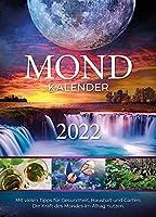 Mondkalender 2022: Die Kraft des Mondes im Alltag nutzen