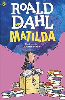 Matilda (Dahl Fiction) by [Roald Dahl, Quentin Blake]