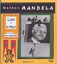 Mandela, l'oeil et le mot