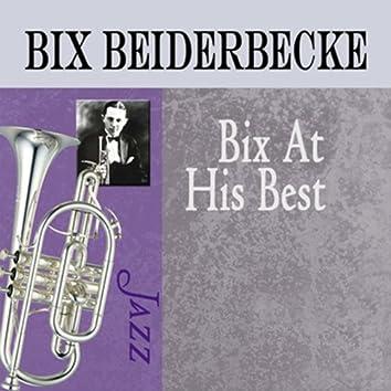 Bix at His Best