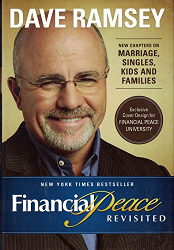 Financial Peace Revisited Publisher: Viking Adult; Revised edition
