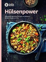 Hülsenpower: Abwechslungsreiche Rezepte mit Bohnen, Erbsen, Linsen und Co.