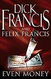 Even Money - Dick Francis