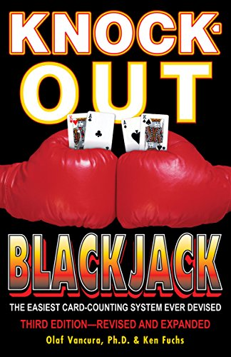 Knock-Out Blackjack: The Easiest Card-Counting System Ever Devised (English Edition)