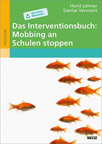 Das Interventionsbuch: Mobbing an Schulen stoppen: Mit Online-Materialien