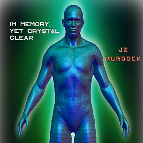 In Memory, Yet Crystal Clear audiobook cover art