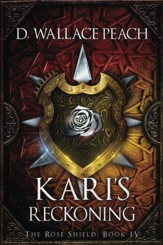 Download Kari's Reckoning (Rose Shield) 154419627X