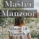 Dil Ja Soor O Dilda (18 Naseeb)