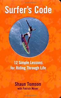 Surfer's Code: 12 Simple Lessons for Riding Through Life