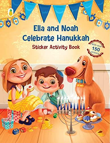 Little Pineapple [New Edition] Ella and Noah Celebrate Hanukkah: Sticker Activity Book