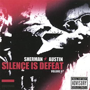 Silence Is Defeat Ii