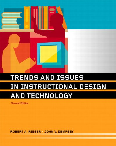 Trends And Issues In Instructional Design And Technology 2nd Edition