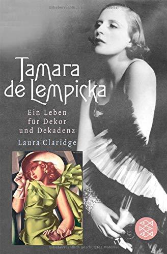 Tamara de Lempicka: Ein Leben für Dekor und Dekadenz