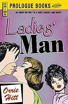 Ladies' Man (Prologue Books) by [Orrie Hitt]
