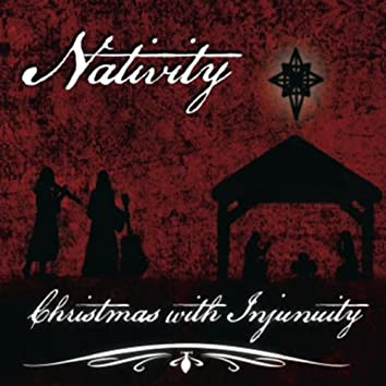 Nativity (Christmas with Injunity)