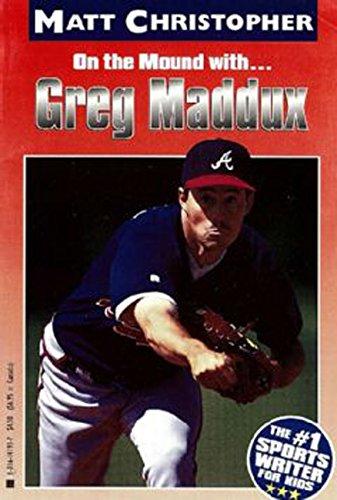 Greg Maddux: On the Mound with... (Matt Christopher Sports Bio Bookshelf) (English Edition)