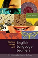 Getting Started With English Language Learners: How Educators Can Meet the Challenge (Professional Development)