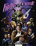 Galaxy Quest: The Inside Story