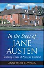 In the Steps of Jane Austen: Walking Tours of Austen's England