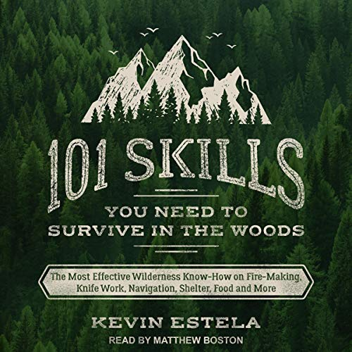 101 Skills You Need to Survive in the Woods cover art