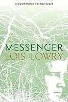 Messenger (Giver Quartet)