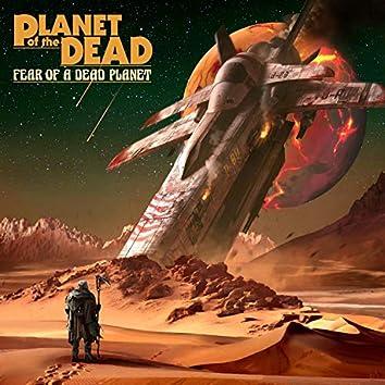 Fear of a Dead Planet