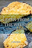 Learn from the Welsh: The Perfect Recipes from Wales (English Edition)