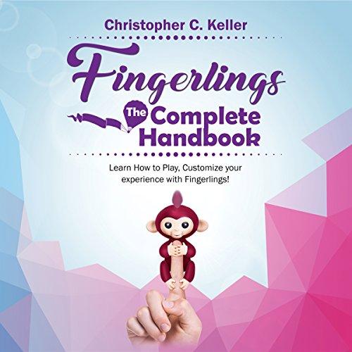 Fingerlings: The Complete Handbook! audiobook cover art