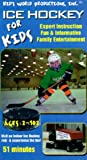 Ice Hockey for Kids [VHS]