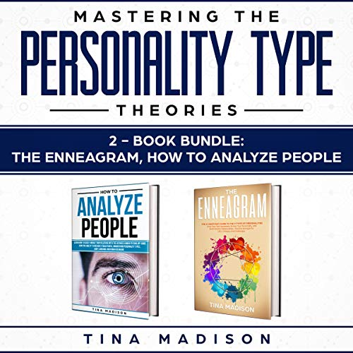 How to Analyze People, Enneagram: Speed Reading Anyone by Identifying Characteristic-Type Personalities, Body Language & Human Behaviors - Influence People Through the Art of Mind Control & Persuasion cover art