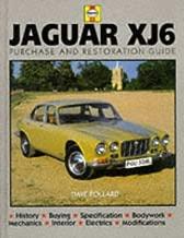 Jaguar Xj6: Purchase and Restoration Guide (Haynes Restoration Manuals)