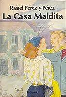 La casa maldita 8426117864 Book Cover