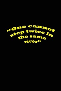 """""""One cannot step twice in the same river"""": notebook"""