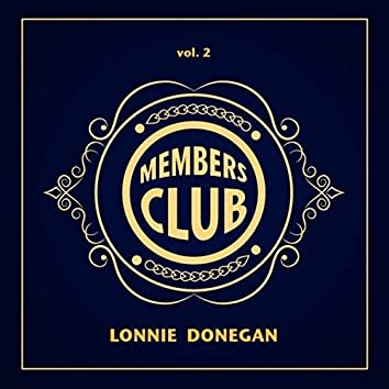 Members Club: Lonnie Donegan, Vol. 2