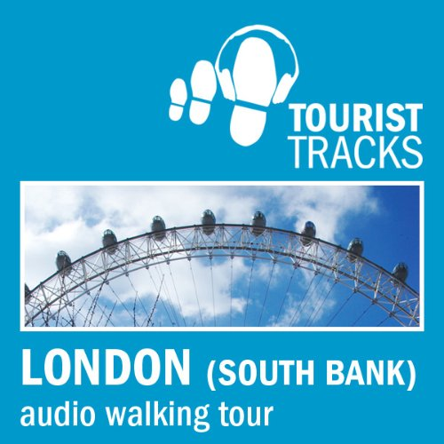 Tourist Tracks London South Bank MP3 Walking Tour audiobook cover art