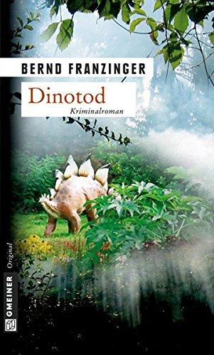 Buchseite und Rezensionen zu 'Dinotod. Tannenbergs vierter Fall' von Franzinger, Bernd