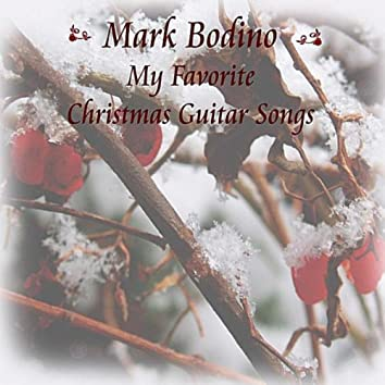 My Favorite Christmas Guitar Songs All Year Round