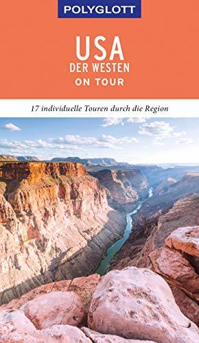 POLYGLOTT on tour Reiseführer USA - Der Westen: Ebook