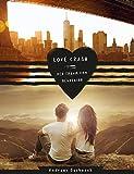 Love Crash - Der Traum vom Neubeginn