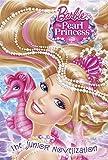Barbie: The Pearl Princess: The Junior Novelization